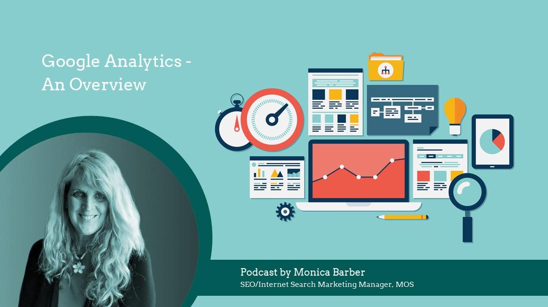 Google Analytics - An Overview